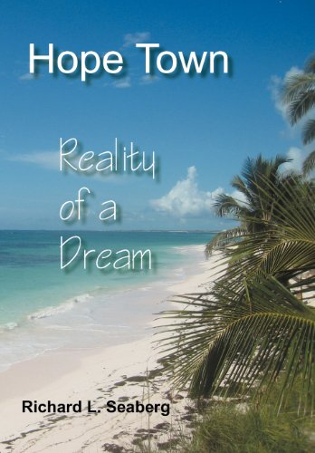 9781477287408: Hope Town: Reality of a Dream