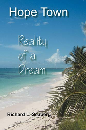 9781477287422: Hope Town: Reality of a Dream