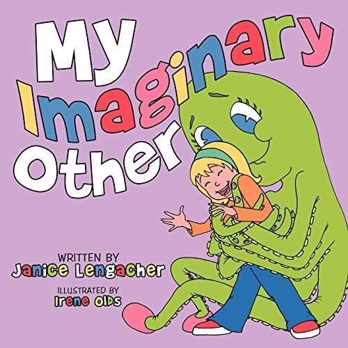 My Imaginary Other: Janice Lengacher
