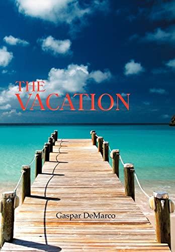 The Vacation: Gaspar DeMarco