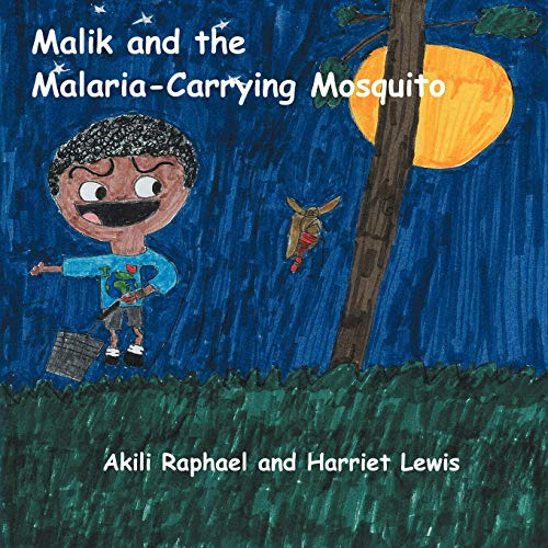9781477288139: Malik and the Malaria-Carrying Mosquito