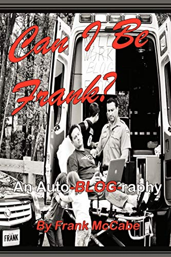 9781477288214: Can I Be Frank?: An Auto-Blog-raphy