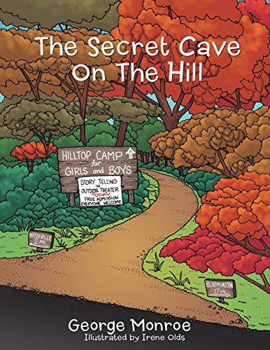 9781477288405: The Secret Cave On The Hill