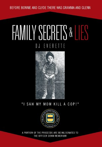 9781477288566: Family Secrets & Lies: Before Bonnie and Clyde There Was Gramma and Glenn