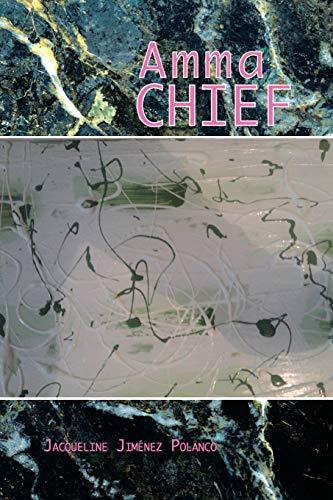 9781477290804: Amma Chief (Spanish Edition)