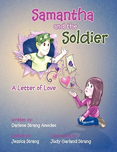 9781477292631: Samantha and the Soldier: A Letter of Love
