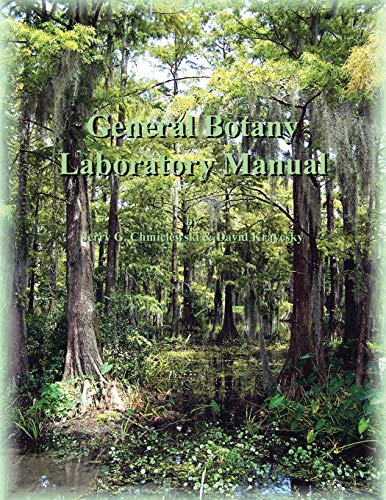 General Botany Laboratory Manual: Chmielewski, Jerry G.