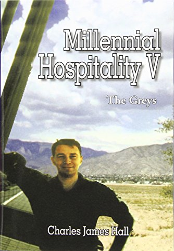 Millennial Hospitality V: The Greys: Charles James Hall