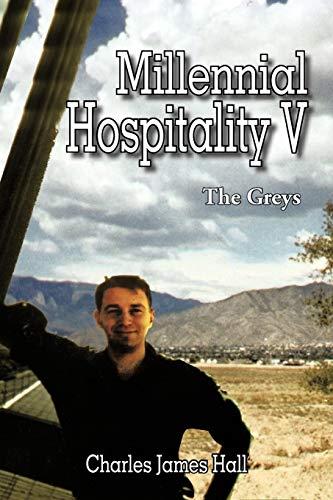 9781477297872: Millennial Hospitality V: The Greys