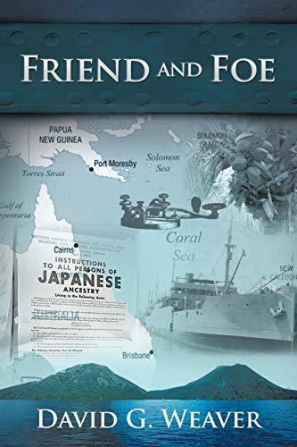 Friend and Foe: David G Weaver