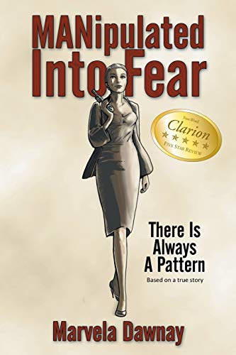 9781477298848: Manipulated Into Fear: There Is Always A Pattern