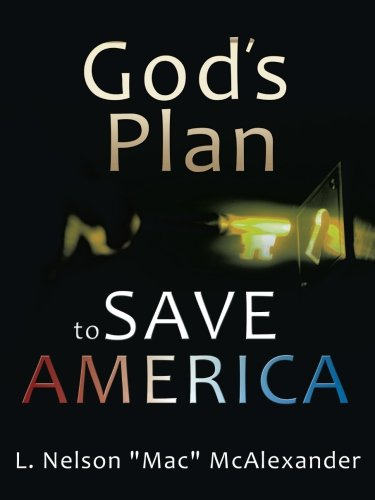 9781477299517: God's Plan to Save America
