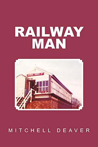 Railway Man: Mitchell Deaver