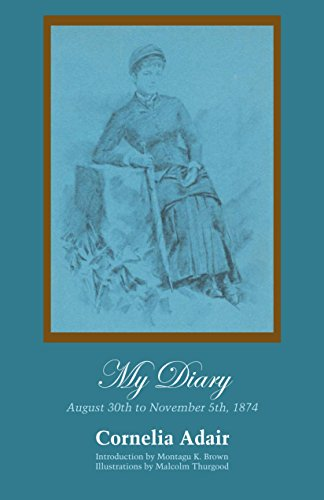 My Diary: August 30th to November 5th, 1874: Adair, Cornelia