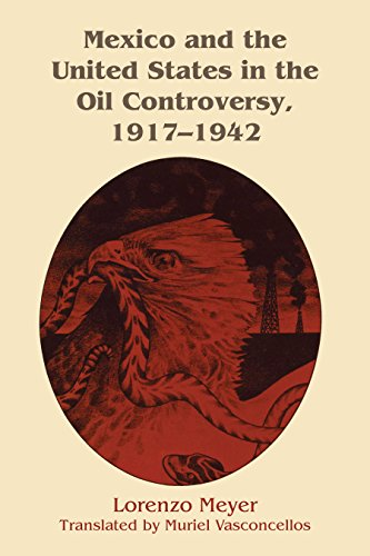 9781477300992: Mexico and the United States in the Oil Controversy, 1917–1942