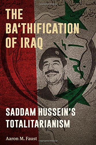 9781477305577: The Ba'thification of Iraq: Saddam Hussein's Totalitarianism