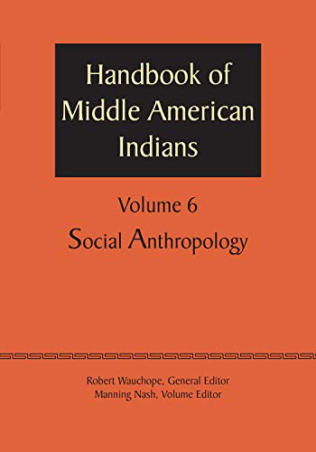 9781477306666: Handbook of Middle American Indians, Volume 6: Social Anthropology