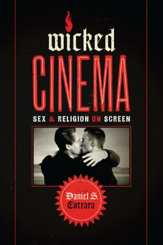 9781477307533: Wicked Cinema: Sex and Religion on Screen