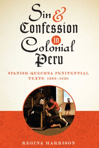 9781477307588: Sin and Confession in Colonial Peru: Spanish-Quechua Penitential Texts, 1560-1650 (Joe R. and Teresa Lozano Long Series in Latin American and L)