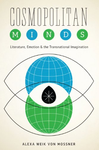 9781477307656: Cosmopolitan Minds: Literature, Emotion, and the Transnational Imagination (Cognitive Approaches to Literature and Culture Series)