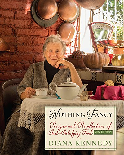 Nothing Fancy: Recipes and Recollections of Soul-Satisfying Food (The William and Bettye Nowlin ...
