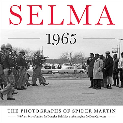 9781477308394: Selma 1965: The Photographs of Spider Martin