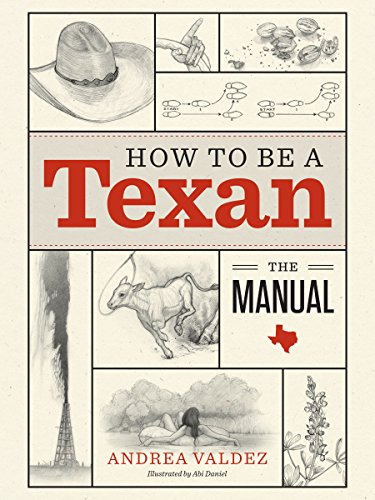 9781477309315: How to Be a Texan: The Manual