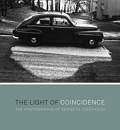 The Light of Coincidence: The Photographs of Kenneth Josephson (Hardcover): Kenneth Josephson