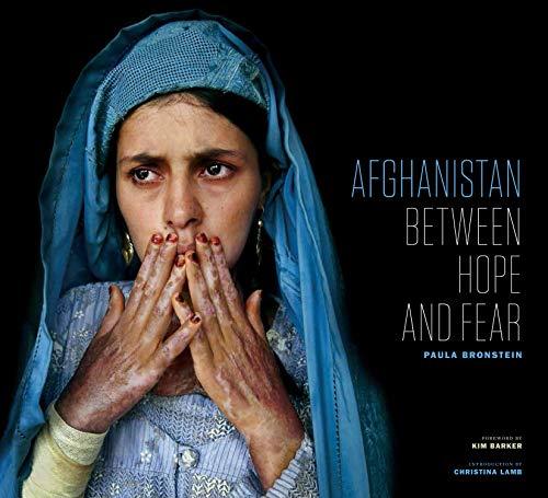 Afghanistan: Between Hope and Fear: Bronstein, Paula
