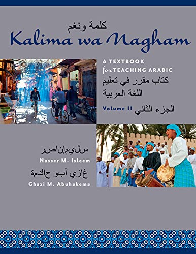Kalima Wa Nagham: A Textbook for Teaching Arabic, Volume 2 (Paperback): Nasser M. Isleem
