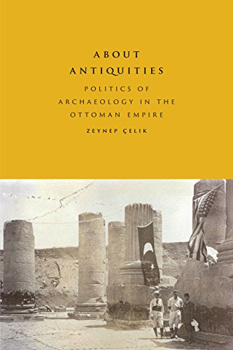 9781477310618: About Antiquities: Politics of Archaeology in the Ottoman Empire