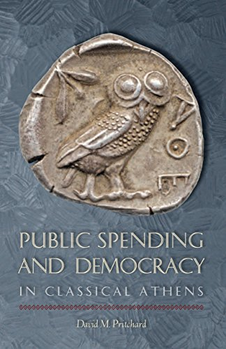 9781477311349: Public Spending and Democracy in Classical Athens