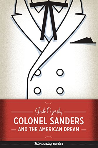 9781477314753: Colonel Sanders and the American Dream: 3 (Discovering America)