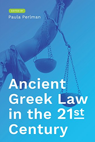 Ancient Greek Law in the 21st Century: Paula Perlman