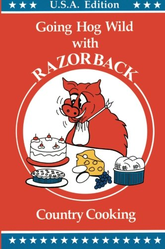 9781477400616: RAZORBACK Country Cooking: Going Hog Wild