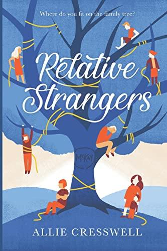9781477400715: Relative Strangers