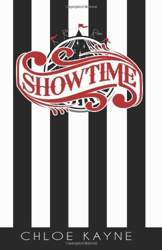 Showtime (Marvelle Circus, #1): Kayne, Chloe