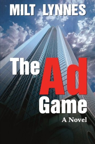 9781477401644: The Ad Game: A Novel