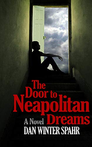 9781477404638: The Door to Neapolitan Dreams