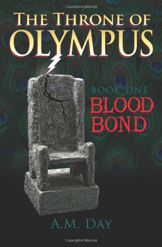 9781477407097: The Throne of Olympus: Book One Blood Bond (Volume 1)