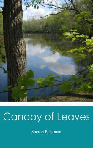 9781477407714: Canopy of Leaves