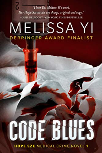 9781477409008: Code Blues: A Hope Sze Medical Thriller