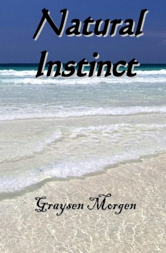 9781477410714: Natural Instinct