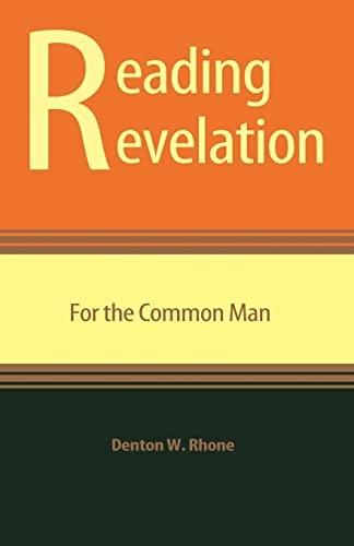 9781477417973: Reading Revelation for the Common Man