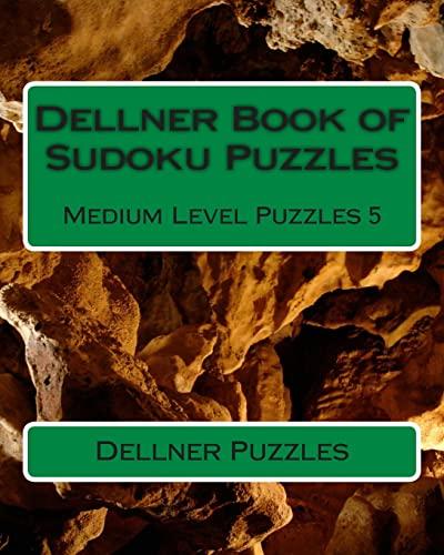 9781477418864: Dellner Book of Sudoku Puzzles: Medium Level Puzzles 5