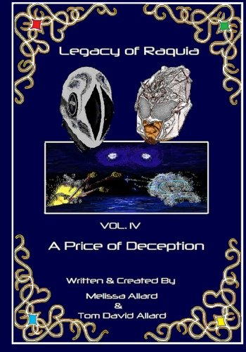 9781477419397: Legacy of Raquia: A Price of Deception (Volume 4)