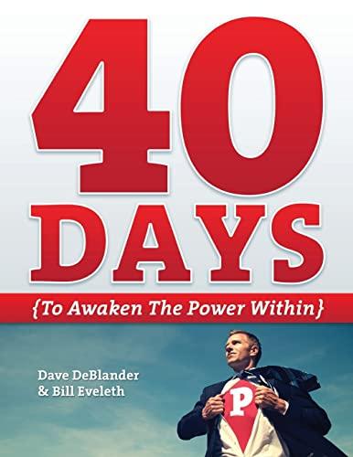 9781477420348: 40 Days {To Awaken the Power Within}