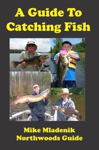 9781477422809: A Guide To Catching Fish