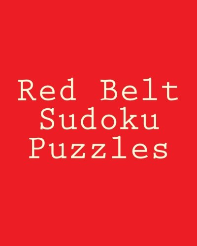 9781477422991: Red Belt Sudoku Puzzles: Large Print Edition