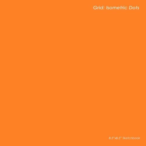 9781477428559: Grid: Isometric Dots: 8.5